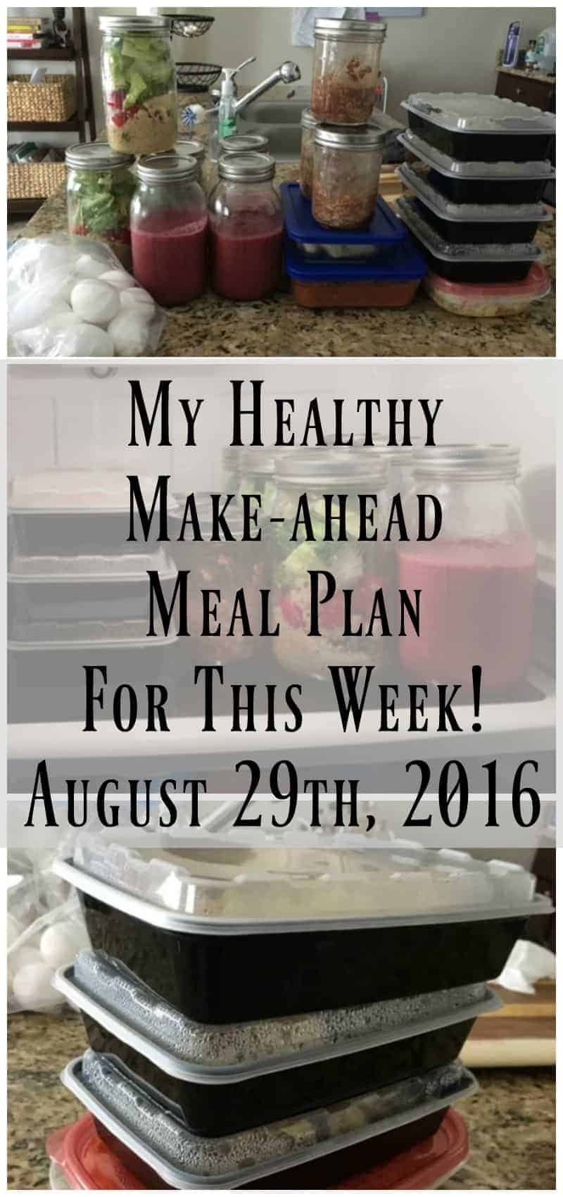 Make-Ahead Meal Plan and Weekly Food Prep {August 29th, 2016}
