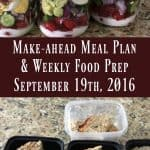 Make-ahead Meal Plan & Weekly Food Prep {September 19th, 2016}