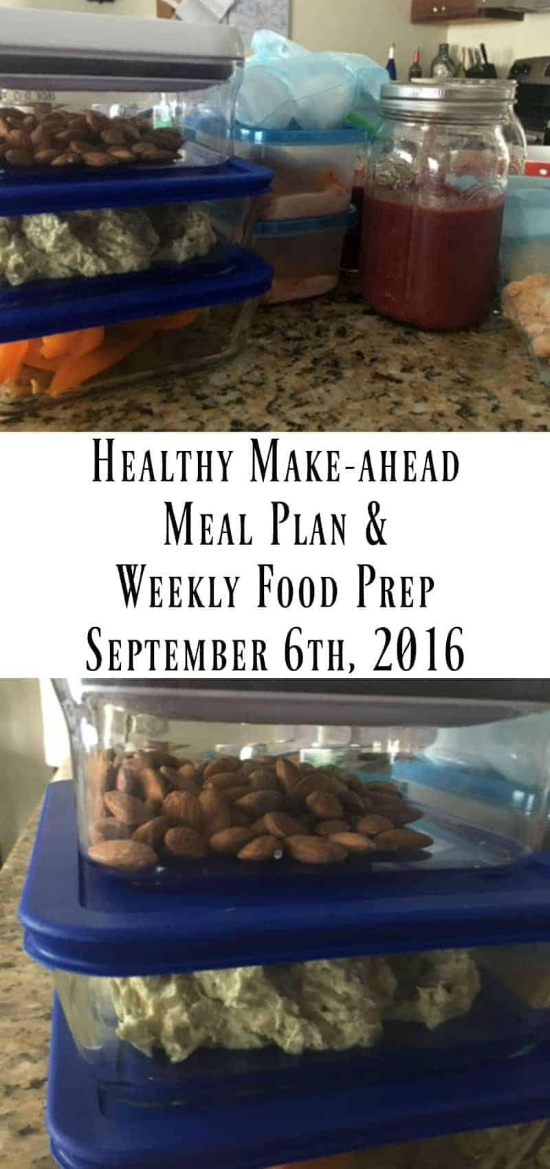 Healthy Make-ahead Meal Plan and Weekly Food Prep