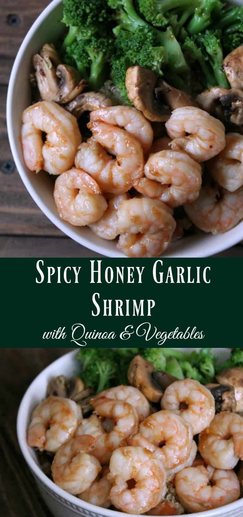 Spicy Honey Garlic Shrimp with Quinoa and Vegetables