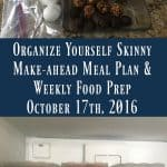 Make-ahead Meal Plan and Weekly Food Prep {October 17th, 2016}