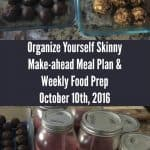 Make-ahead Meal Plan & Weekly Food Prep {October 16th, 2016}