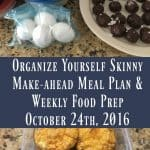 Make-ahead Meal Plan and Weekly Food Prep {October 24th, 2016}