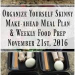 Make-ahead Meal Plan and Weekly Food Prep {November 21st, 2016}