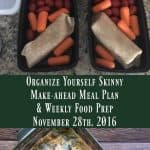 Make-ahead Meal Plan and Weekly Food Prep {November 28th, 2016}