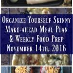 Make-ahead Meal Plan & Weekly Food Prep {November 14th, 2016}
