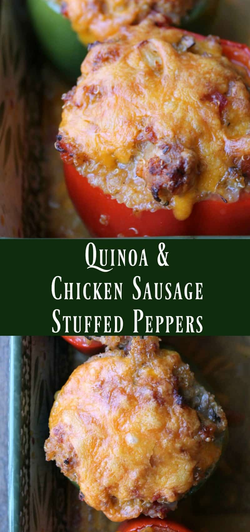 Quinoa and Chicken Sausage Stuffed Peppers. Healthy Make-ahead Dinner recipes