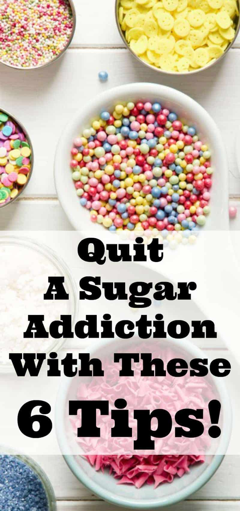 Quit a Sugar Addiction with These 6 Tips