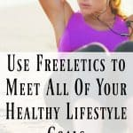 Use Freeletics to Meet All Of Your Healthy Lifestyle Goals