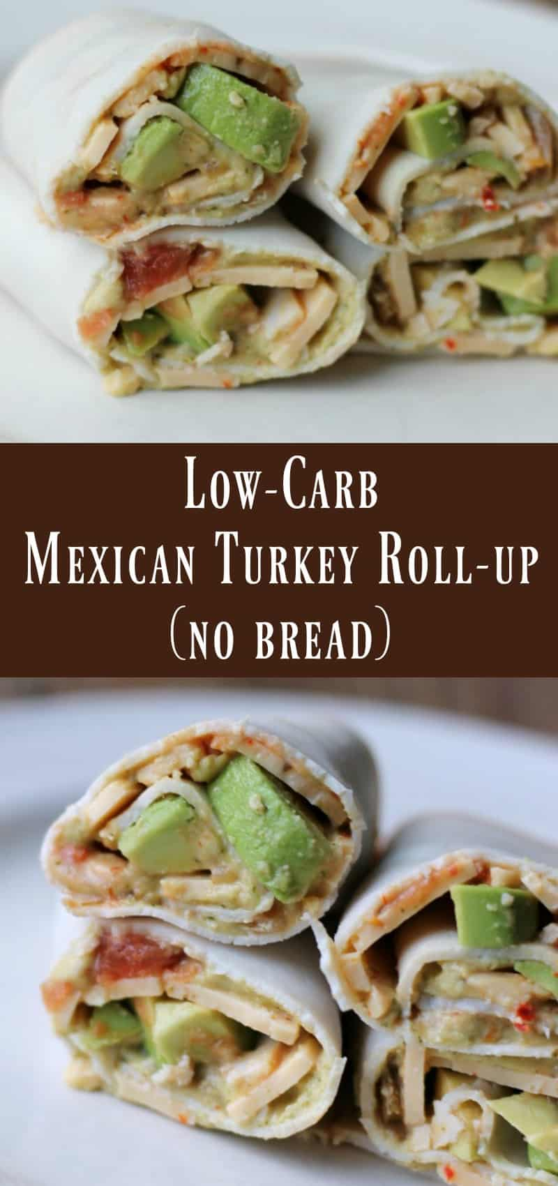 Low Carb Mexican Turkey Roll Up Organize Yourself Skinny