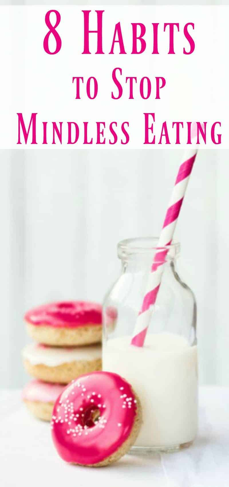 8 habits to stop mindless eating