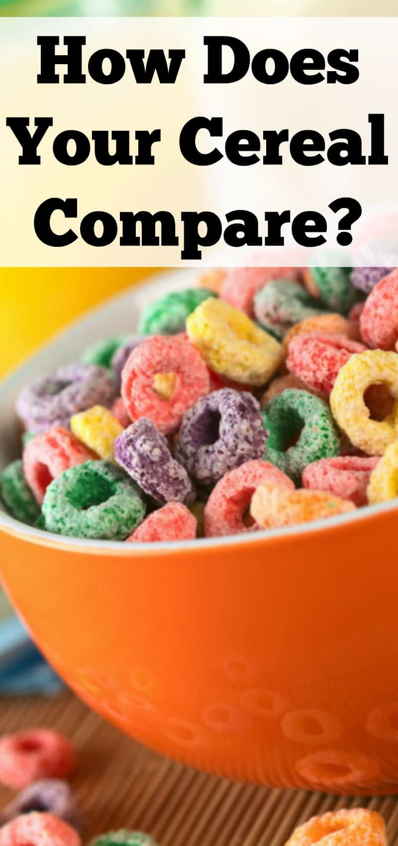 How Does Your Cereal Compare