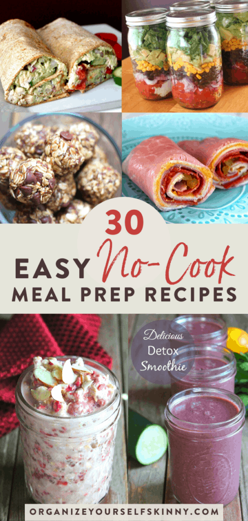 30 No Cook Meal Prep Recipes Organize Yourself Skinny