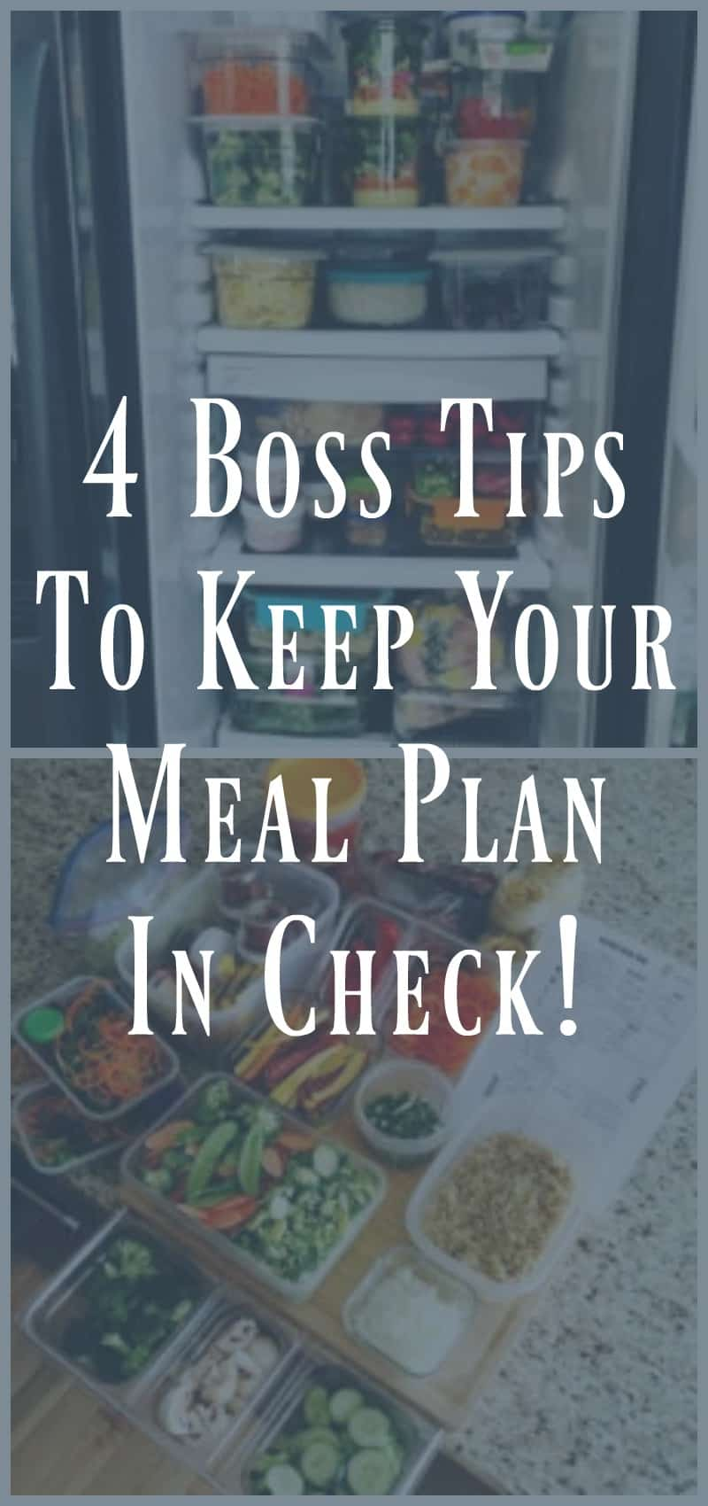4 Boss Tips to Keep Your Meal Plan in Check!