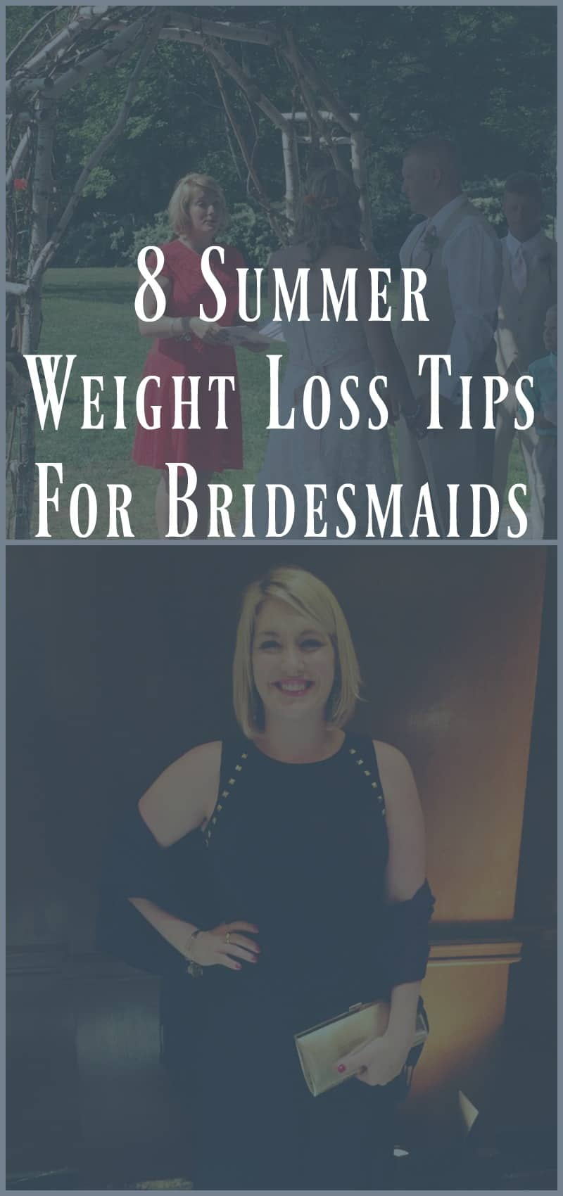 8 Summer Weight Loss Tips For Bridesmaids