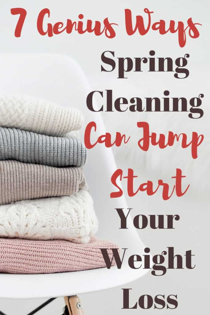 How spring cleaning can help you start losing weight