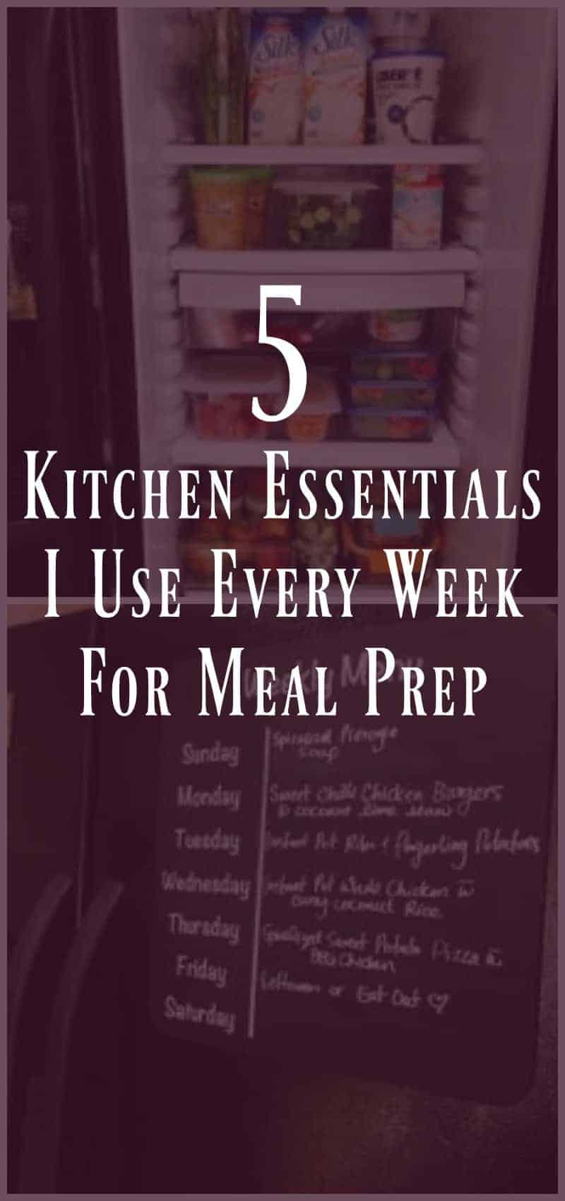 5 Kitchen Essentials I Use Every Week For Meal Prep Organize Yourself Skinny