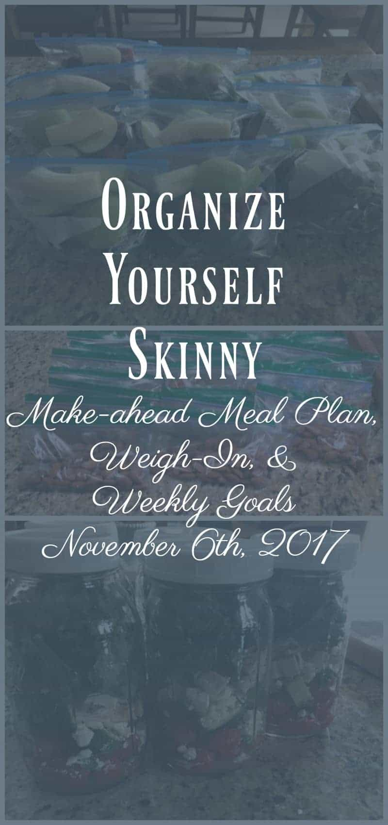 Make-ahead Meal Plan, Weigh-In, and Weekly Goals