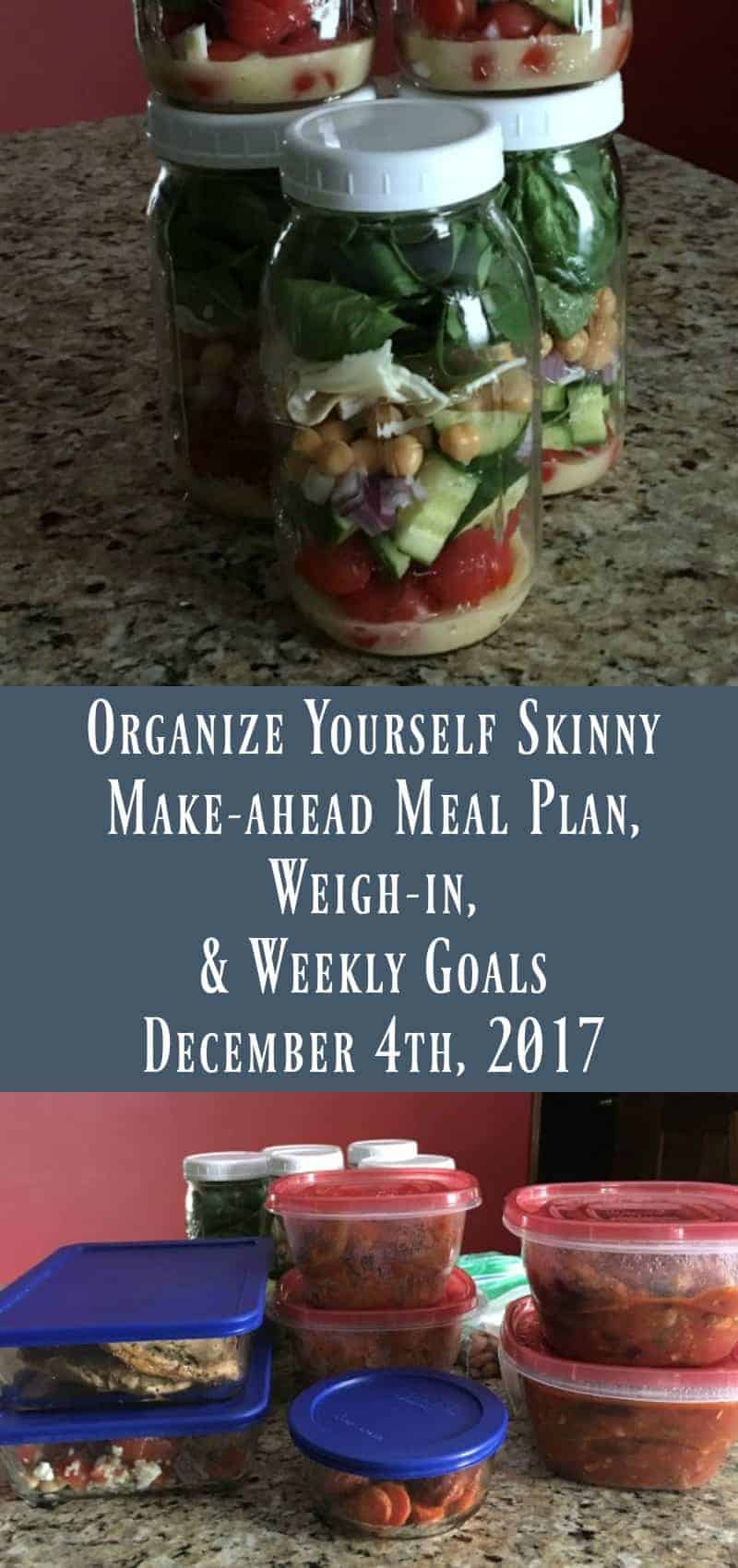 Make-ahead Meal Plan, Weigh-in, and Weekly Goals (December 4th, 2017)
