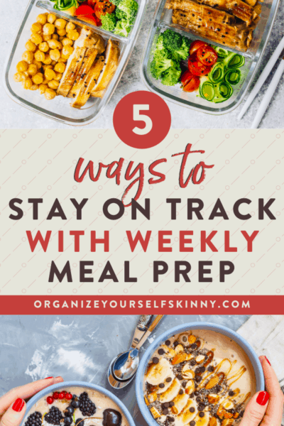 How to Meal Prep for the Week: 5 Ways to Stay on Track