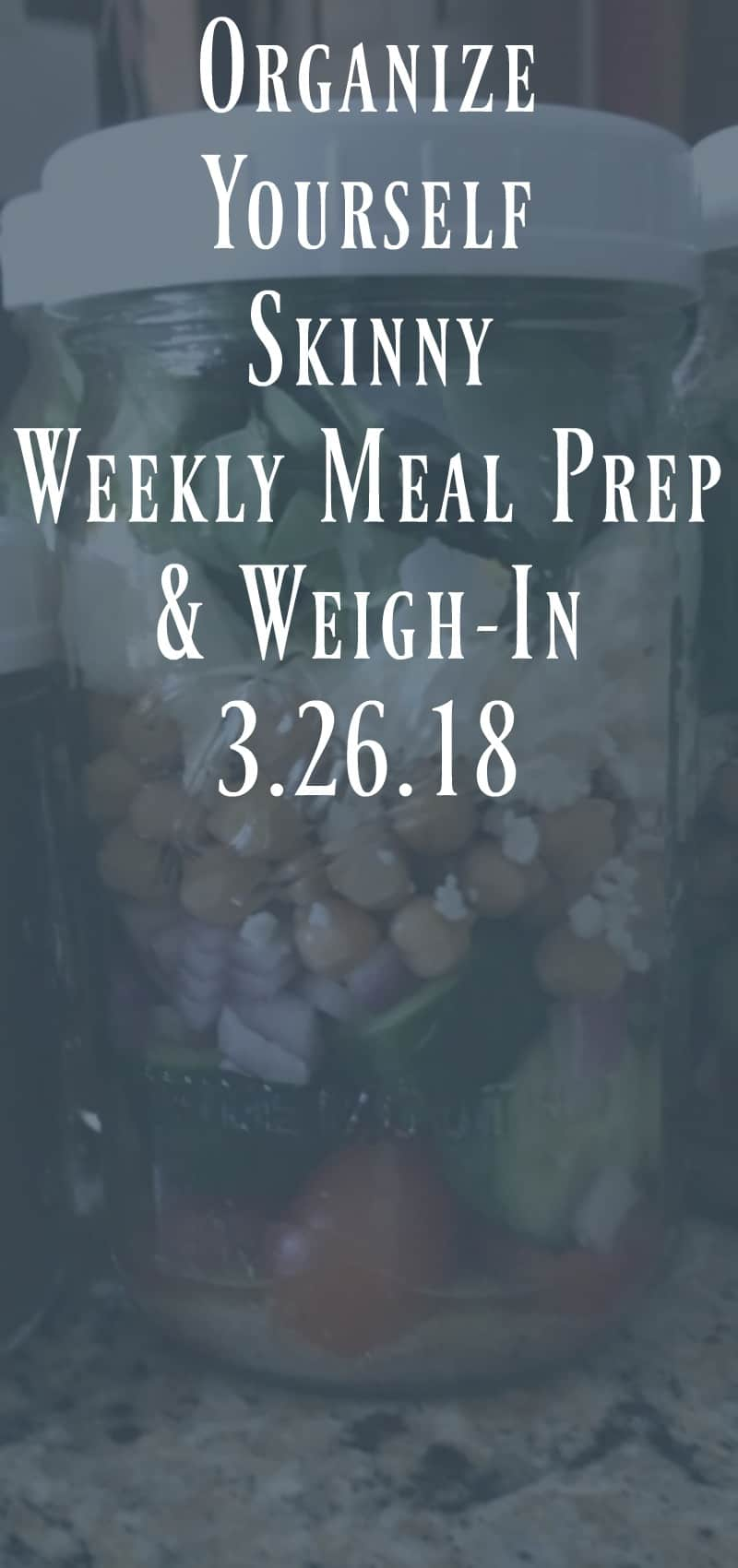 Weekly Meal prep and Weigh In