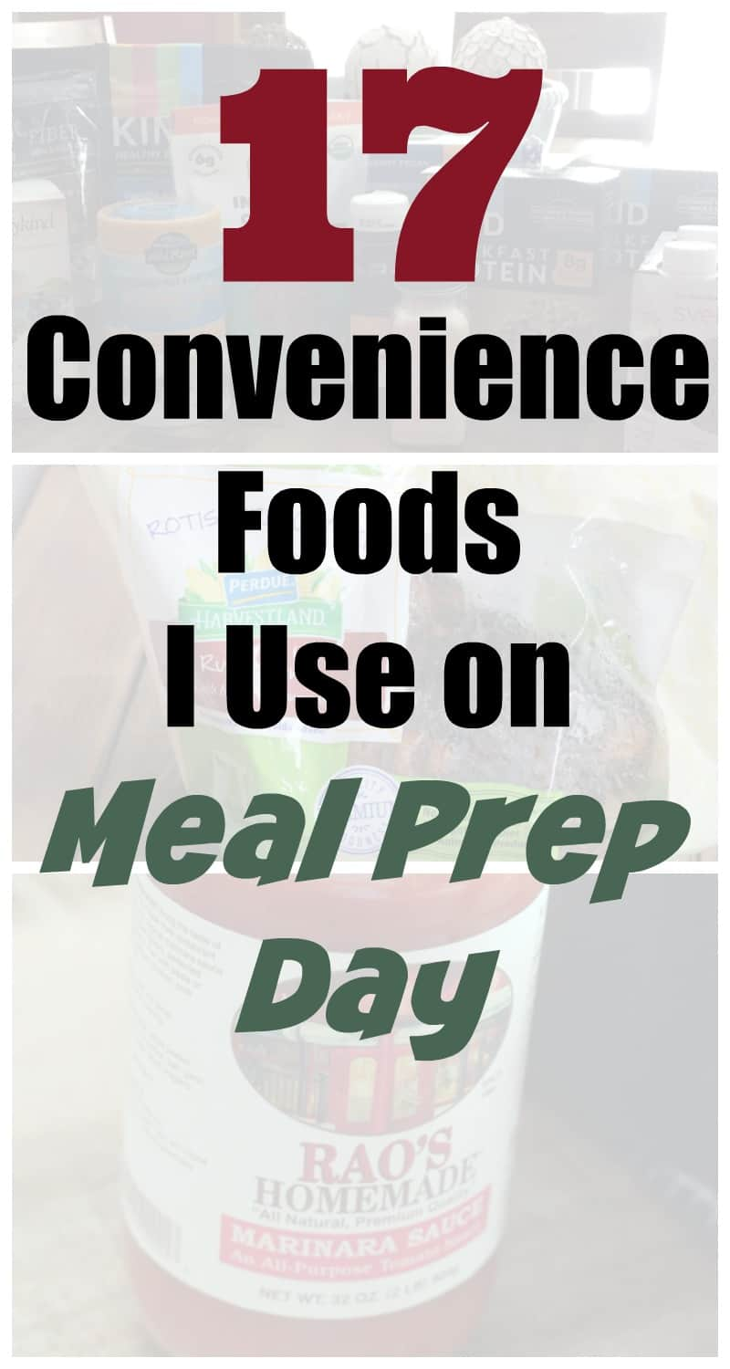 Convenience Foods to Use on Meal Prep Day