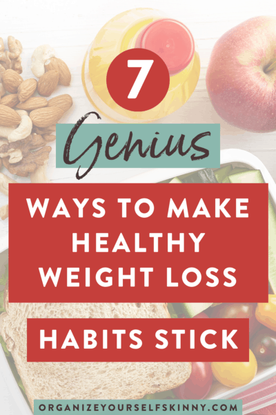 Healthy Habits: 7 Best Ways to Make Weight Loss Habits Stick