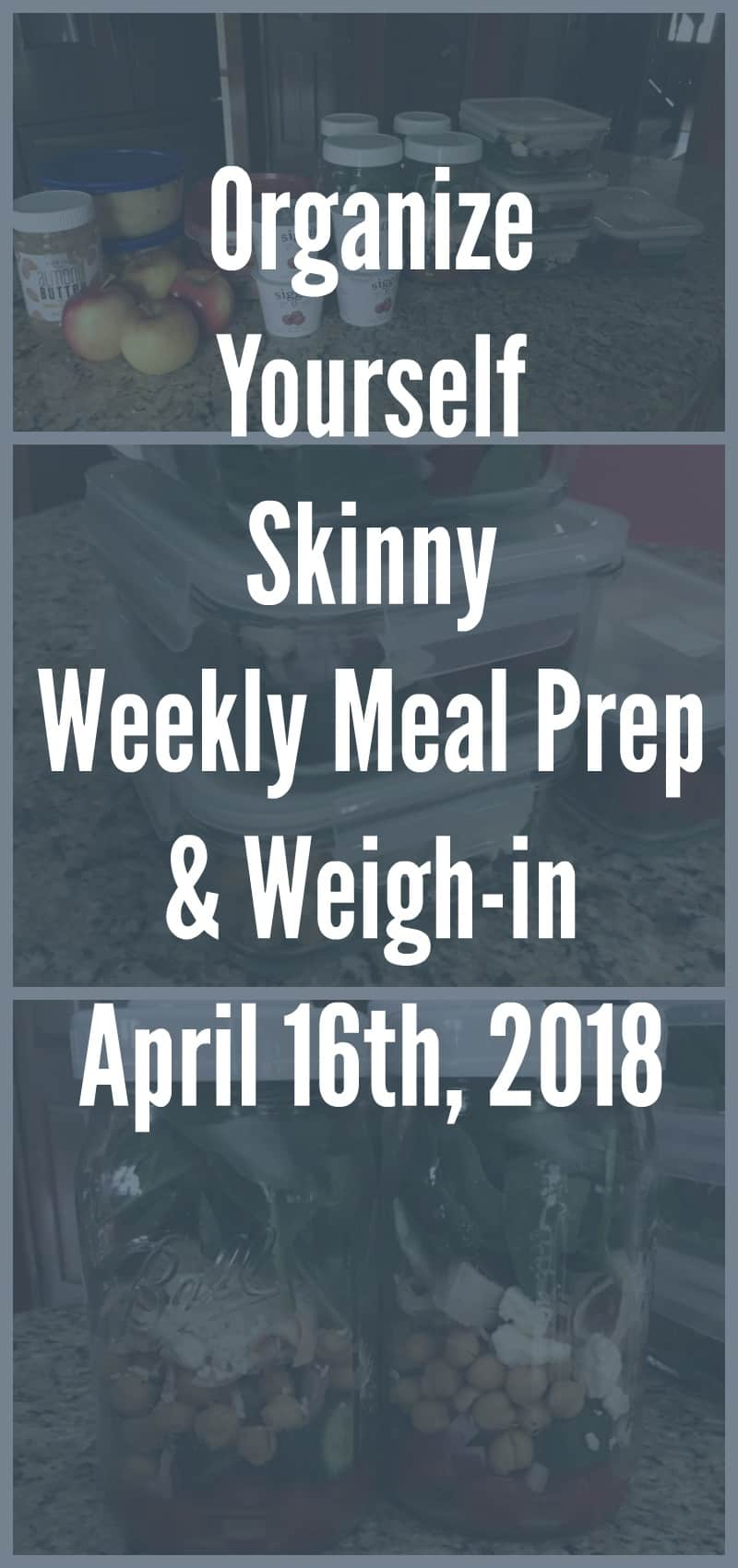 Weekly Meal prep and Weigh-in