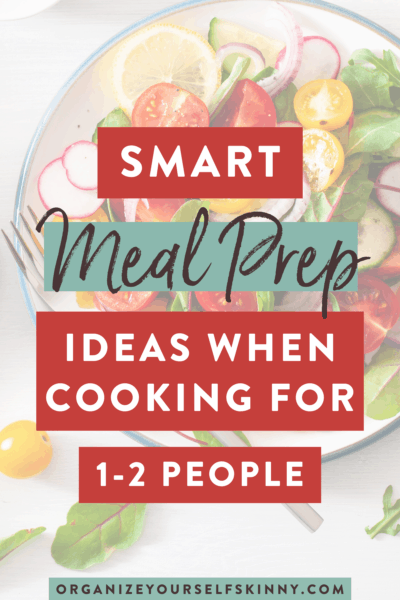 6 Super Smart Meal Prep Ideas For 1-2 People
