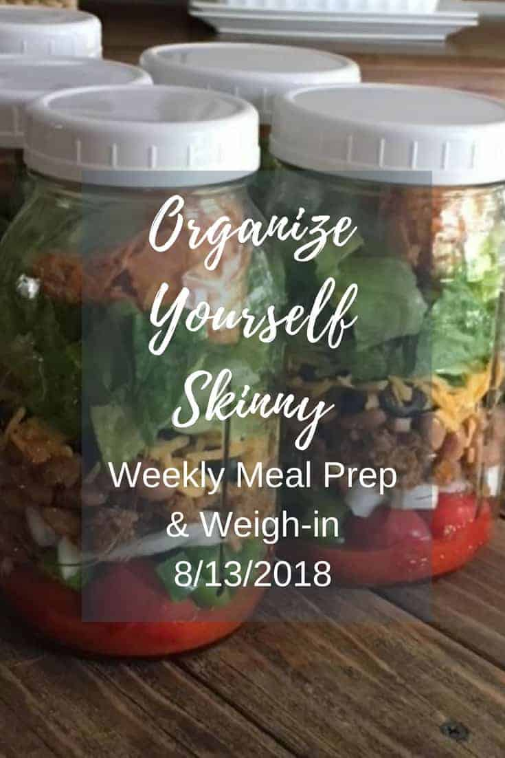 Weekly Meal Prep & Weigh-in {August 13th, 2018}