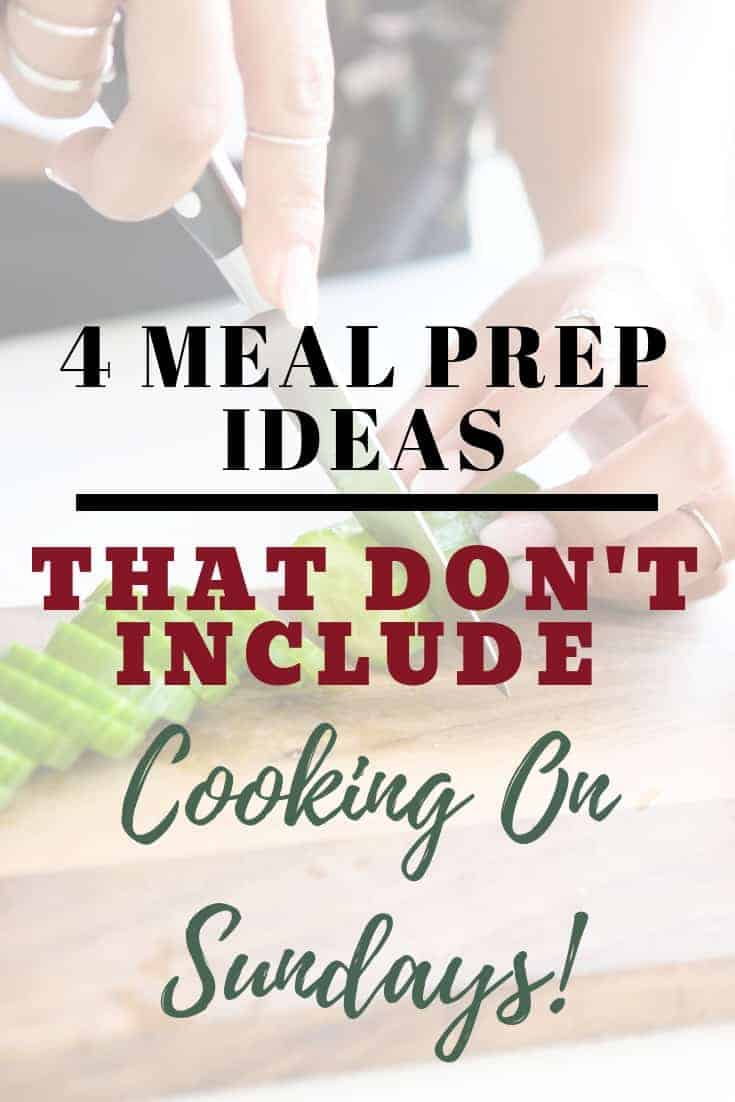 Healthy Meal Prep Ideas That Don't Include Cooking on Sundays
