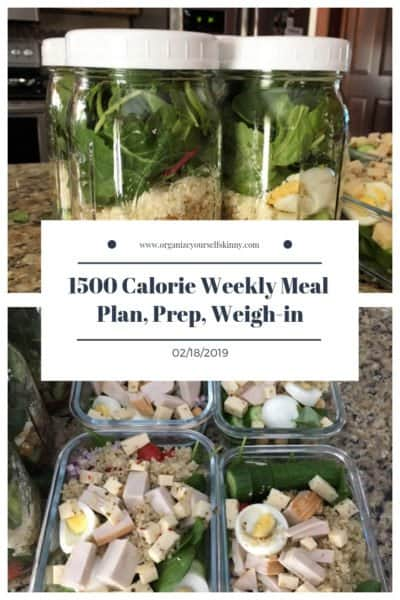 1500 Calorie Weekly Meal Plan, Prep, and Weigh-in {February 19th, 2019}