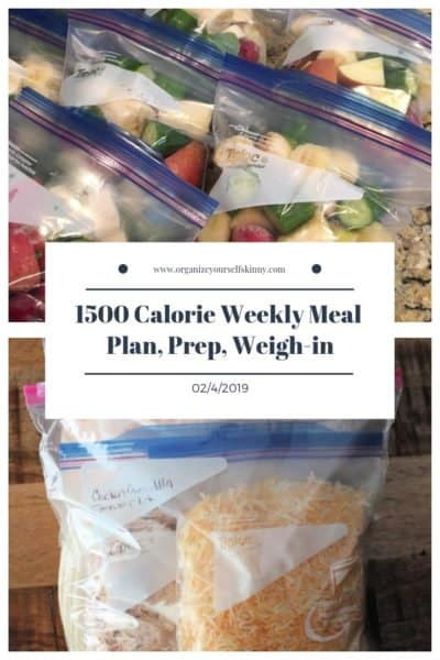 1500 Weekly Meal Plan, Prep, and Weigh In {February 4th, 2019}