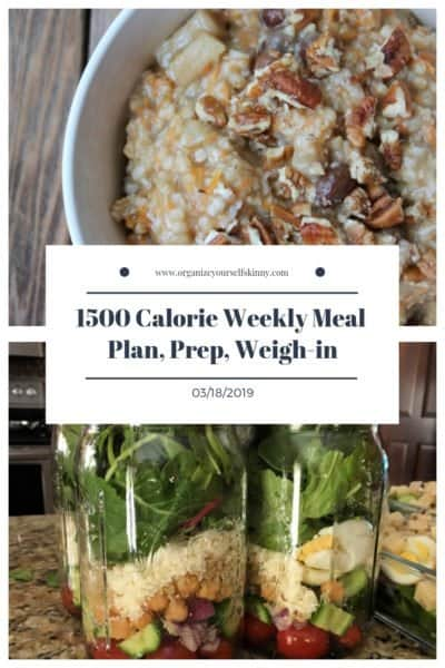 1500 Calorie Weekly Meal Plan, Prep, and Weigh In