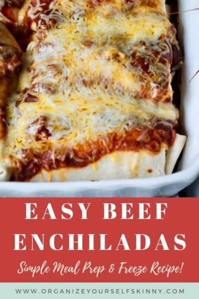 Easy Beef Enchiladas: Meal Prep Recipe