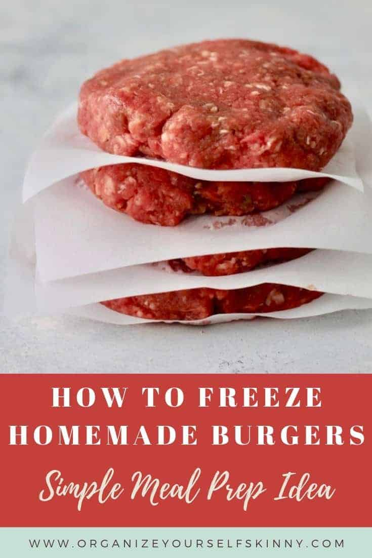 How To Make Hamburger Patties To Freeze Organize Yourself Skinny