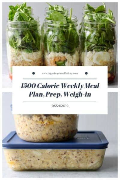1500 Calorie Weekly Meal Plan, Food Prep, and Weigh-in {May 21st, 2019}
