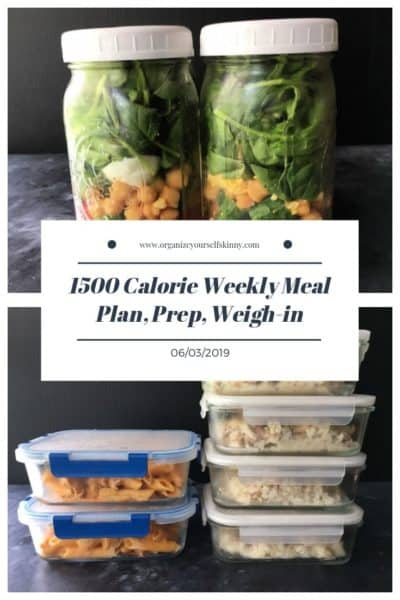 1500 Calorie Weekly Meal Plan, Food Prep, and Weigh-in {June 3rd, 2019}