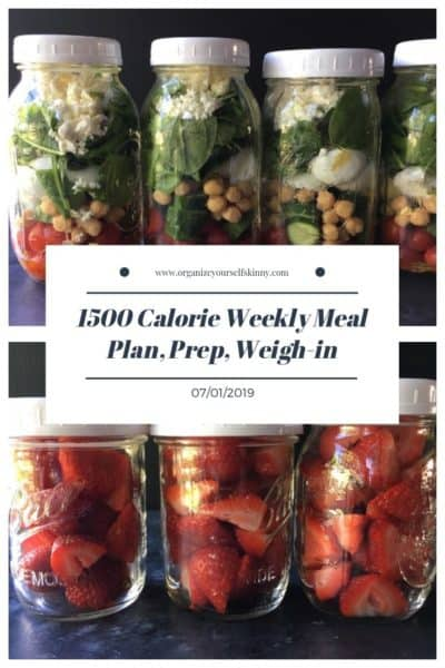 1500 Calorie Weekly Meal Plan, Food Prep, and Weigh-in {July 1st, 2019}