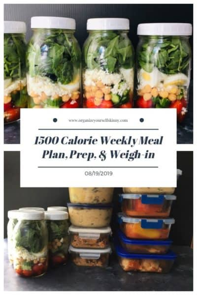 1500 Calorie Weekly Meal Plan, Food Prep, and Weigh-in {August 19th, 2019}