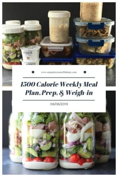 1500 Calorie Weekly Meal Plan, Food Prep, and Weigh-in {August 6th, 2019}