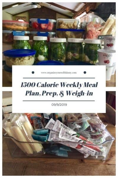 1500 Calorie Weekly Meal Plan, Food Prep, and Weigh-in {September 10th, 2019}