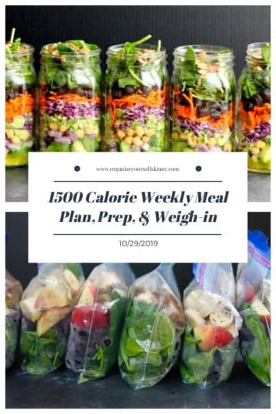 1500 Meal Plan, Meal Prep, and Weigh-in {October 30th, 2019}