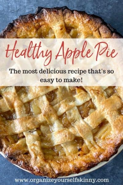 Healthy Apple Pie: The Best Recipe!