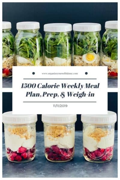 1500 Calorie Meal Plan, Meal Prep, and Weigh-in {November 11th, 2019}