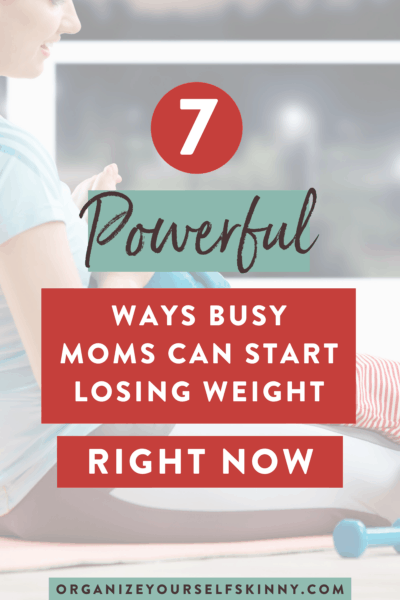 7 Weight Loss Tips for Busy Moms
