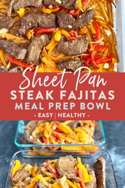 Steak Sheet Pan Fajitas {Easy Meal Prep Dinner}