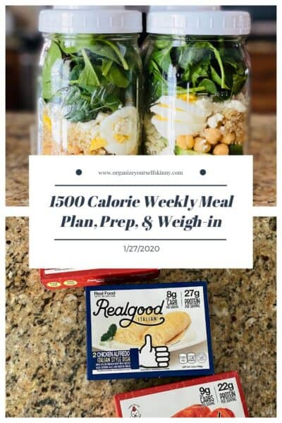 1500 Calories Weekly Meal Plan, Meal Prep, and Weigh-in {January 27th, 2020}