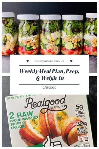 Weekly Meal Plan, Meal Prep, and Weigh-in {February 25th, 2020}