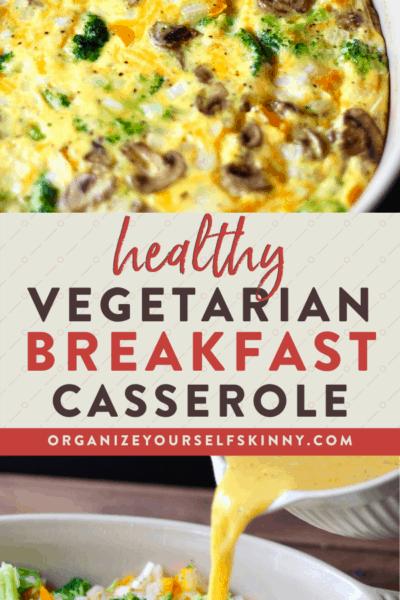 Vegetarian Breakfast Casserole {Meal Prep}
